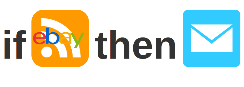 IFTTT – receive an email for new offers on ebay for that (rare) item you are looking for [update 2013-06-07]